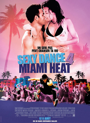 Critique : Sexy Dance 4 – Miami Heat